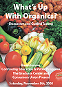 What's Up with Organics: Baum Forum